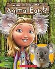What If You Had Animal Ears? by Sandra Markle (Paperback / softback, 2016)