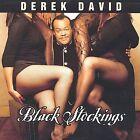 Black Stockings by Derek David (CD, Jun-2002, LDS Records Inc.)