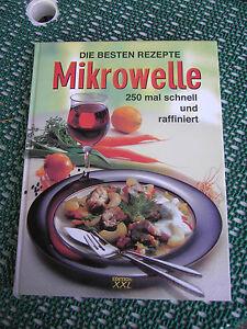 Die-besten-Rezepte-MIKROWELLE-250-mal-schnell-u-raffiniert-Edition-XXL