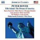 Peter Boyer: Ellis Island: The Dream of America (CD, May-2005, Naxos (Distributor))