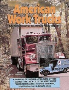Image Is Loading American Work Trucks A Pictorial History Of Commercial