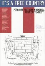 NEW - It's a Free Country: Personal Freedom in America After September 11