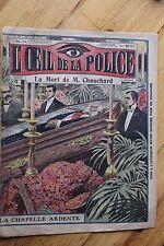 Rarissime L' OEIL DE LA POLICE 2A/24 La Mort de M. Chauchard