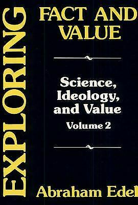 Exploring Fact and Value Hardcover Abraham Edel