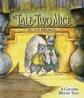 The Tale of Two Mice by Ruth Brown (Hardback, 2008)
