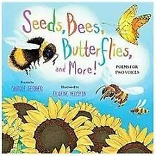 Seeds, Bees, Butterflies, and More!: Poems for Two Voices-ExLibrary