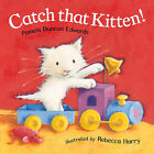 Catch that kitten! by Pamela Edwards (Paperback, 2005)