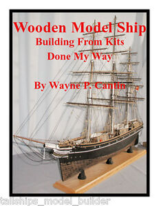 HOW-TO-BUILD-WOODEN-MODEL-SHIPS-FROM-KITS-550-PHOTOS