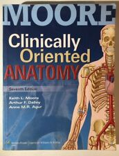 Clinically Oriented Anatomy by Anne M. R. Agur, Keith L. Moore and Arthur F., II Dalley (2013, Paperback, Revised)