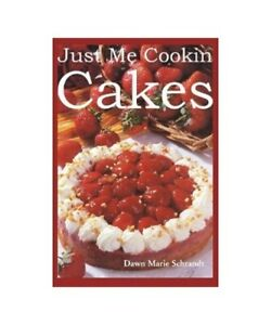 Dawn-Marie-Schrandt-034-Just-Me-Cookin-Cakes