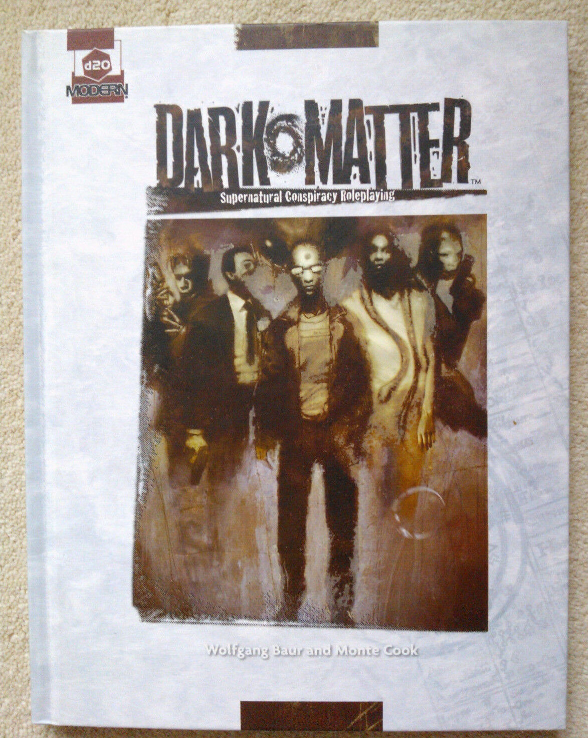 D20 Dark Matter (d20 Modern) by Wolfgang Baur and Monte Cook, 1st edition 2006