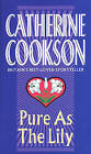 Pure as the Lily by Catherine Cookson (Paperback, 1993)