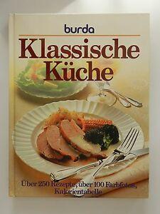 Klassische küche rezepte  Burda Klassische Küche über 250 Rezepte Kalorientabelle   eBay