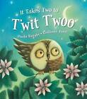 It Takes Two to T'wit T'woo by Hinkler Books PTY Ltd (Paperback, 2012)