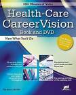 Health-Care CareerVision: View What You'd Do by JIST Works (Mixed media product, 2007)