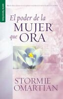 El Poder De La Mujer Que Ora (spanish Edition), New, Free Shipping
