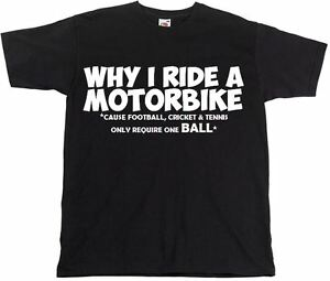 Funny-Men-039-s-T-shirts-Why-I-Ride-A-Motorbike-Hilarious-Motorcycle-Black-Tshirt