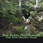 The Five Deadly Talas [EP] * by Nada Brahma (CD, 2008, Nada Brahma Ensemble)