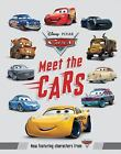 Meet the Cars by Disney Book Group (2017, Hardcover)