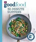Good Food: 30-minute suppers by Sarah Cook (Paperback, 2014)