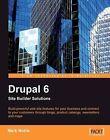 Drupal 6 Site Builder Solutions by Mark Noble (Paperback, 2008)