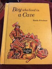Boy Who Lived in a Cave by Estelle Friedman Illus Theresa Sherman 1960