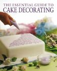 The Essential Guide to Cake Decorating by Allen, UNWIN (Paperback, 2008)