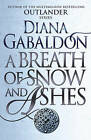A Breath of Snow and Ashes by Diana Gabaldon (Paperback, 2015)