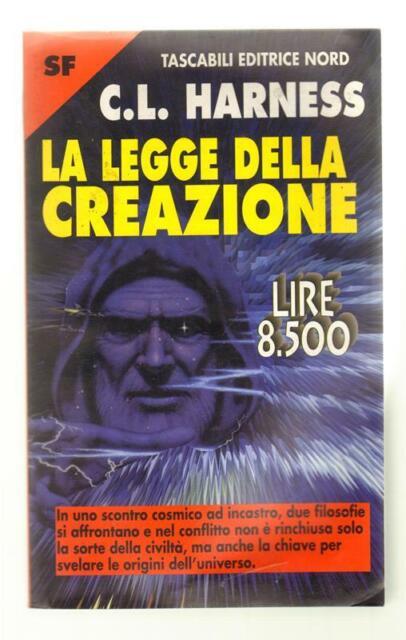 C. L. Harness LA LEGGE DELLA CREAZIONE Editrice Nord 1998 Tascabili Nord