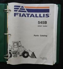 Genuine Fiat Allis 545 545 B Wheel Loader Tractor Parts Manual Catalog Very Good