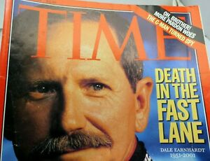 Time Magazine Death In The Fast Lane Time - March 5, 2001 Dale Earnhardt