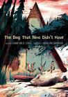 Dog That Nino Didn't Have von Edward van de Vendel und Marilyn Chandler McEntyre (2015, Gebundene Ausgabe)