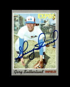 Gary Sutherland Hand Signed 1970 Topps Montreal Expos Autograph
