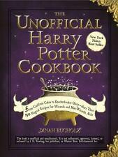 Unofficial Cookbook: The Unofficial Harry Potter Cookbook : From Cauldron Cakes to Knickerbocker Glory--More Than 150 Magical Recipes for Muggles and Wizards by Dinah Bucholz (Hardcover, 2010)