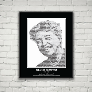 Image made of Eleanor/'s quotes! In her own words Eleanor Roosevelt Poster