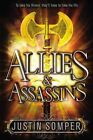 Allies & Assassins by Justin Somper (Hardback, 2014)