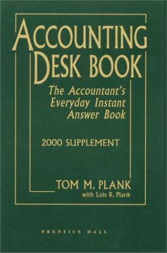 Accounting Deskbook, 2000 Supplement Ed. by Tom M. Plank