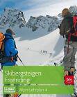Skibergsteigen - Freeriding von Peter Geyer, Chris Semmel und Jan Mersch (2016, Taschenbuch)