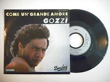 """GOZZI : COME UN' GRANDE AMORE ♦ PORT GRATUIT - 45T ITALIE / 7"""" ITALO ♦"""