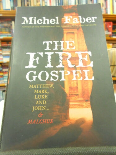 1 of 1 - The Fire Gospel by Michel Faber (Paperback, 2008)
