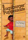 Das große Buch der Augsburger Puppenkiste von Barbara van den Speulhof (2013, Gebundene Ausgabe)