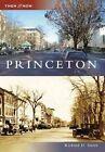 Princeton by Richard D Smith (Paperback / softback, 2007)