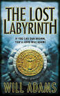 The Lost Labyrinth by Will Adams (Paperback, 2009)