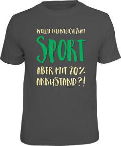 T-Shirt-Wollte-eigentlich-zum-Sport-aber-mit-20-Akkustand-S-M-L-XL-XXL