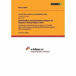 Quantitative-and-Qualitative-Analysis-of-EasyJet-039-s-Annual-Report-2013-ISBN-3