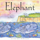 Little Elephant: A Story About Being Loved by Catherine House (Hardback, 2007)