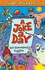 A Joke a Day: 365 Guaranteed Giggles by Editors of Kingfisher (Paperback / softback, 2007)