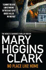 No Place Like Home by Mary Higgins Clark (Paperback, 2011)