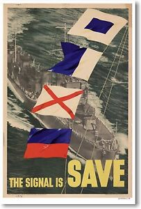 The-Signal-Is-Save-Vintage-WWII-World-War-2-Art-Print-Military-Navy-POSTER
