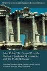 John Rufus: The Lives of Peter the Iberian, Theodosius of Jerusalem, and the Monk Romanus by Society of Biblical Literature (Paperback, 2008)